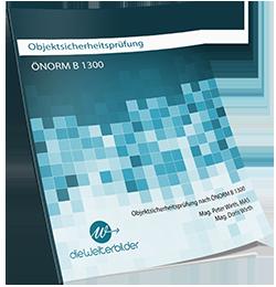 ÖNORM B 1300: Handlungsanweisungen und Prüfprotokolle