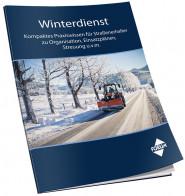 Winterdienst - Praxiswissen für Straßenerhalter